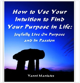 How to Use Your Intuition To Find Your Purpose In Life